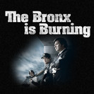The Bronx is Burning: The Game's Not As Easy As It Looks, Fellas